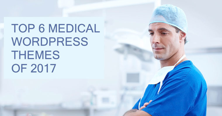 6 Medical WordPress Themes of 2017