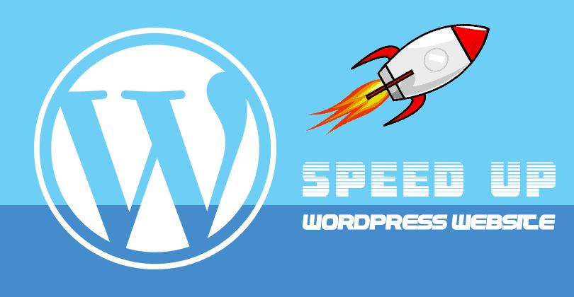 How to Speed Up your WordPress Website?