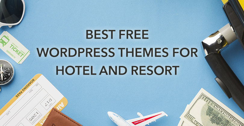 10+ Best Free WordPress Hotel Themes for 2021