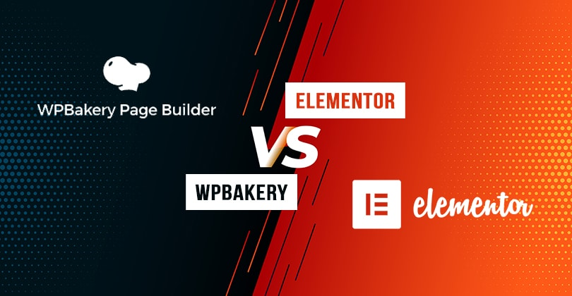 Elementor Vs WPBakery – Which is the Best WordPress Page Builder Plugin?