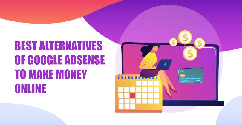 10 Best Google Adsense Alternatives to Make Money Online
