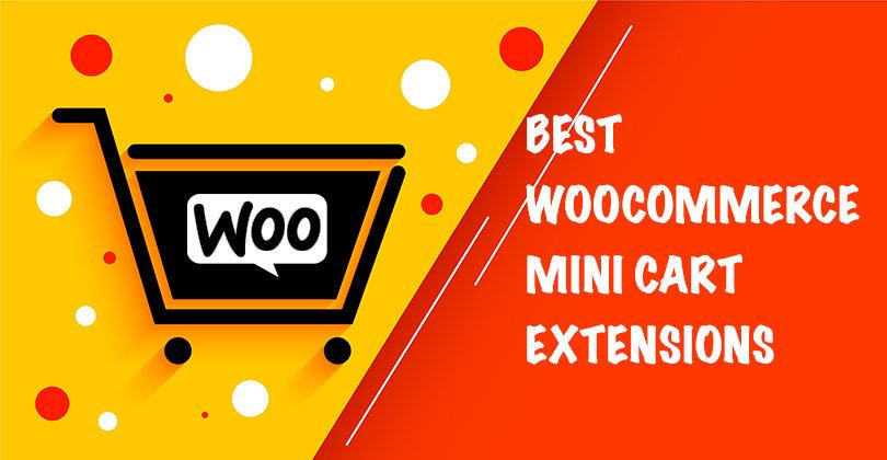 10+ Best WooCommerce Mini Cart Extensions