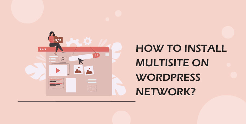 How to Install Multisite on WordPress Network?